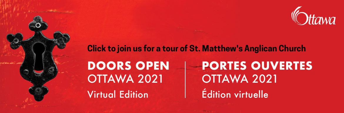 Visit St. Matthew's Anglican Church entry in the 2021 virtual edition of Doors Open Ottawa